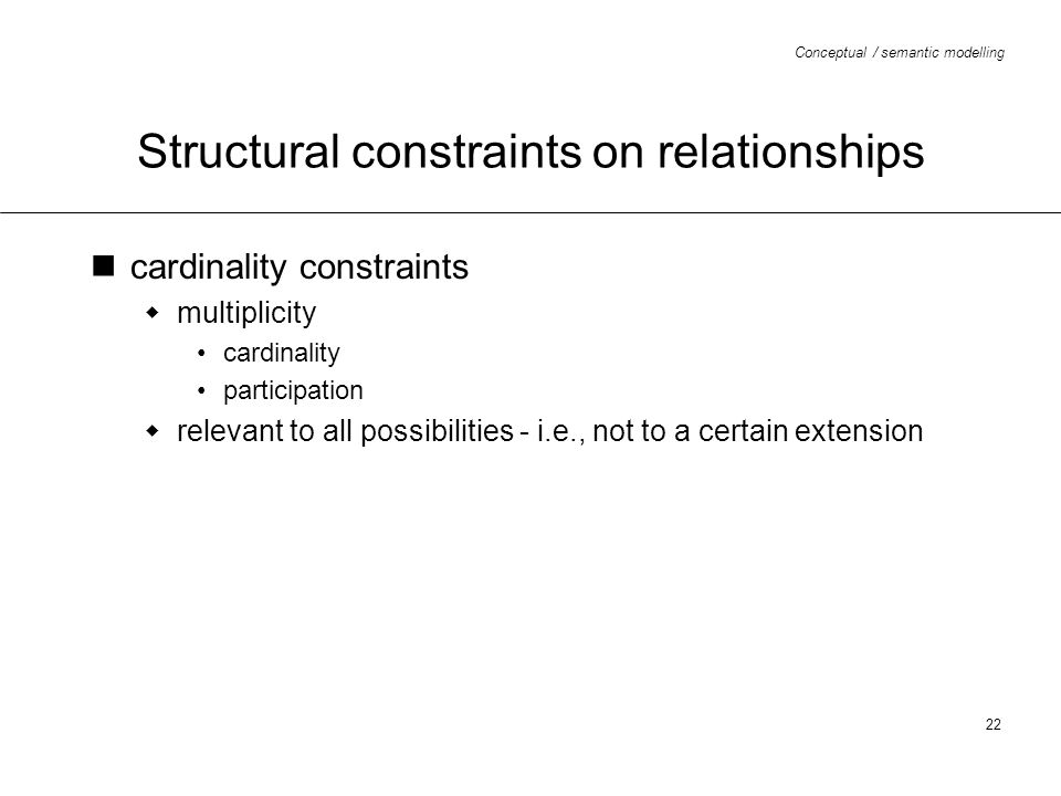 Structural constraints on relationships