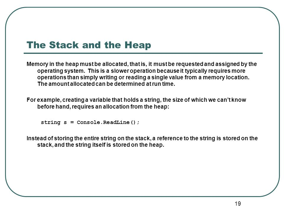 The Stack and the Heap