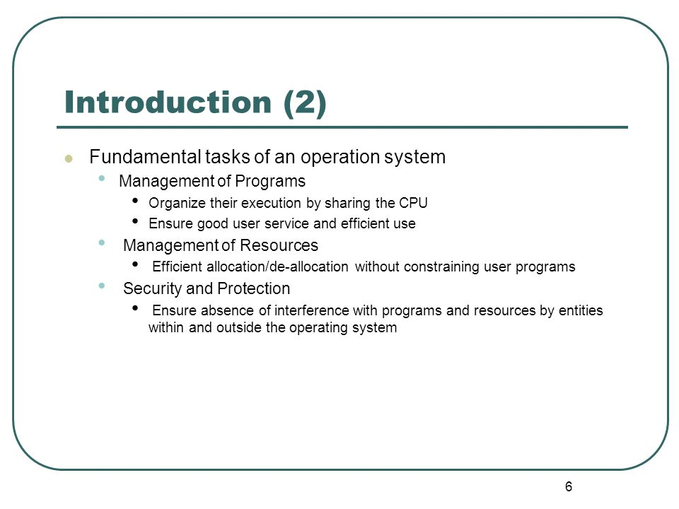 Introduction (2) Fundamental tasks of an operation system