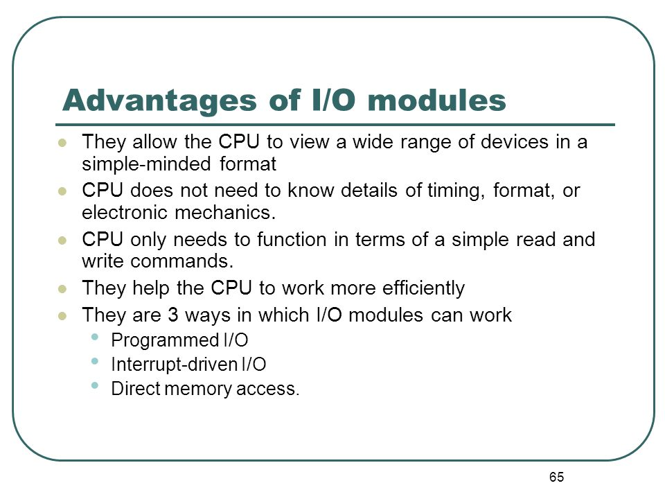 Advantages of I/O modules