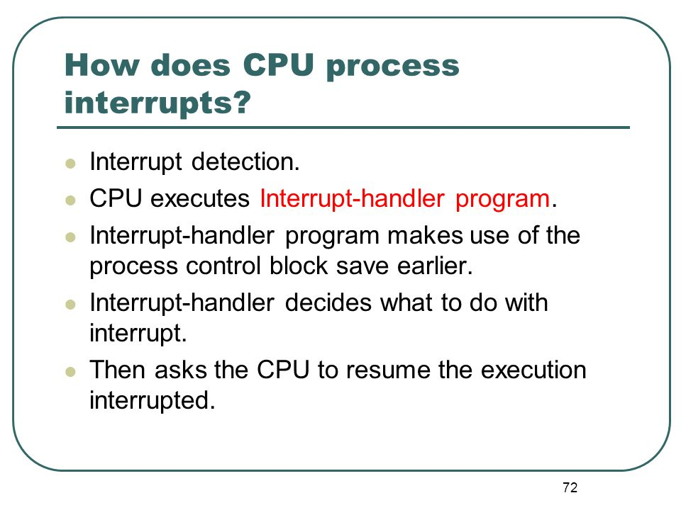 How does CPU process interrupts