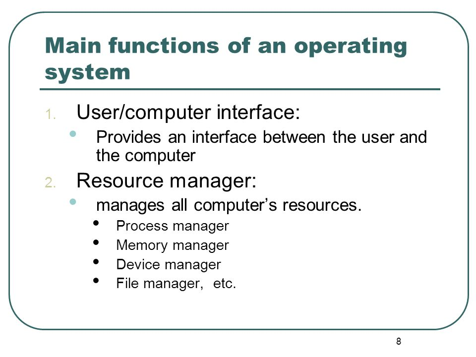 Main functions of an operating system