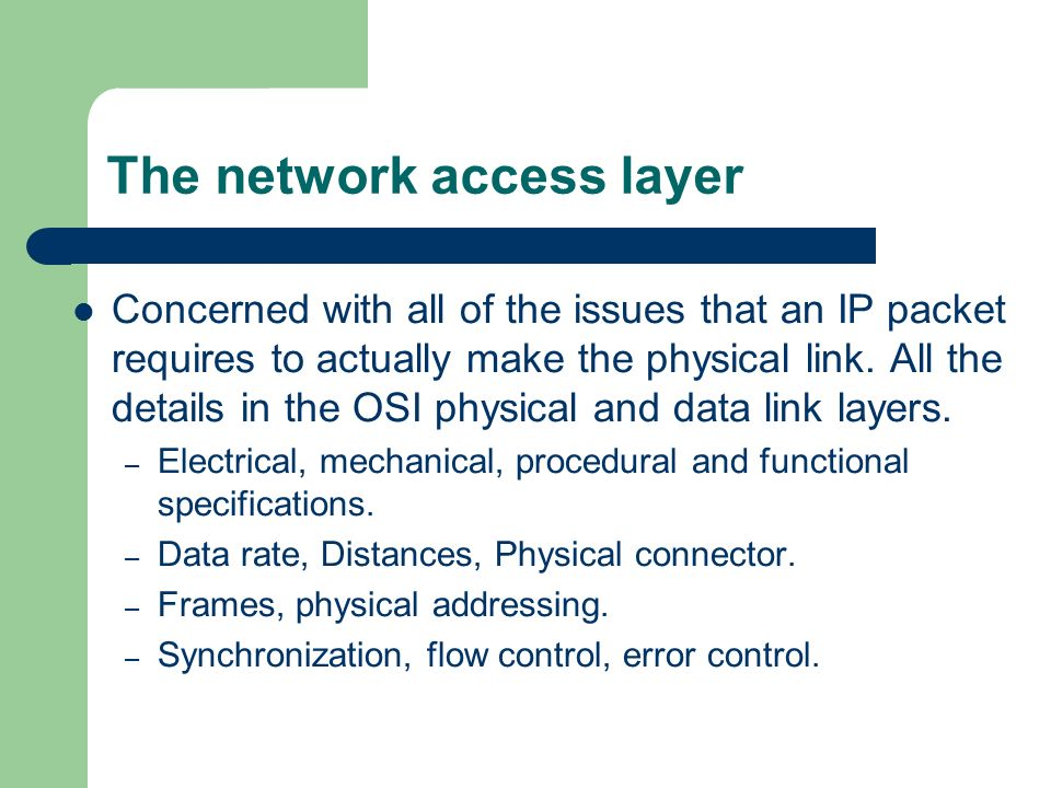 The network access layer