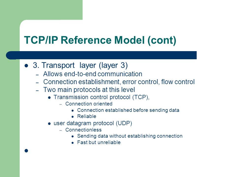 TCP/IP Reference Model (cont)