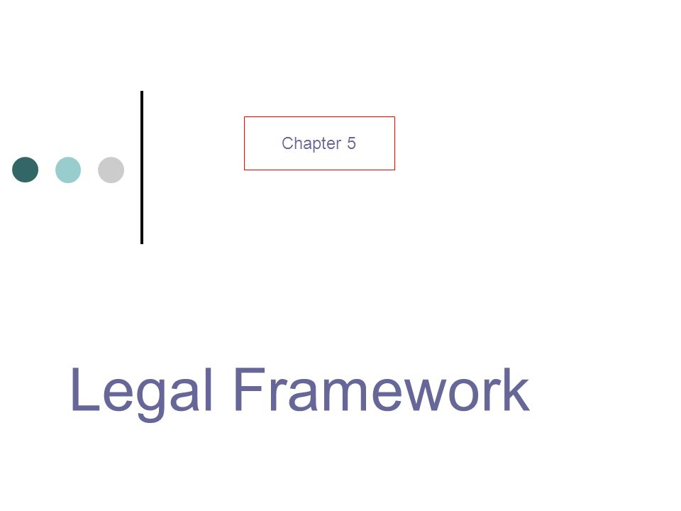 Chapter 5 Legal Framework