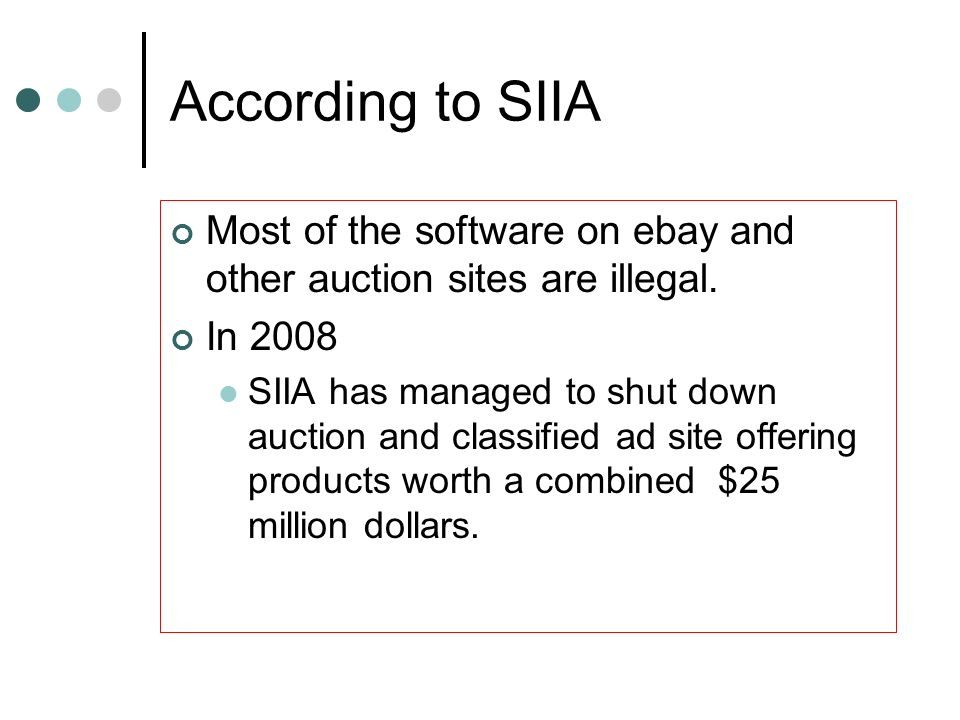 According to SIIA Most of the software on ebay and other auction sites are illegal. In 2008.