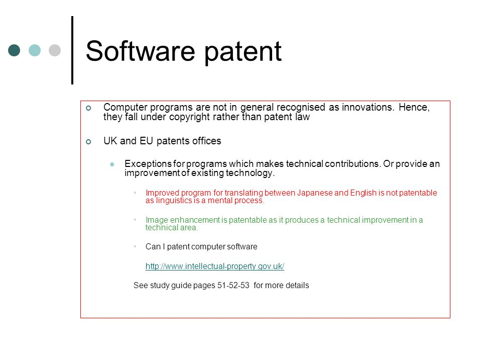 Software patent Computer programs are not in general recognised as innovations. Hence, they fall under copyright rather than patent law.