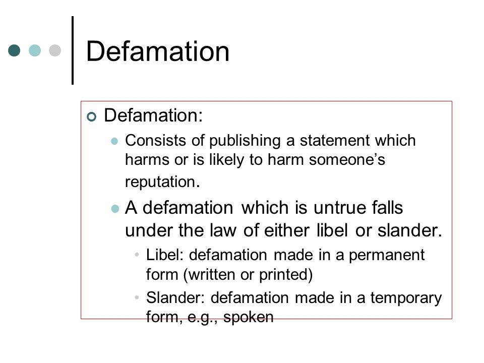 Defamation Defamation: