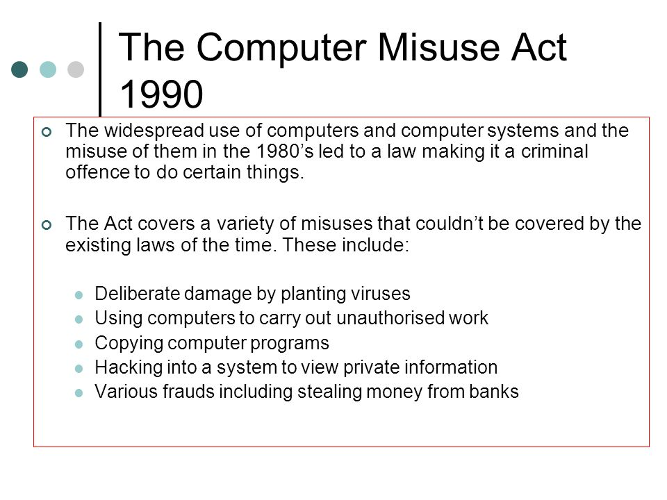 The Computer Misuse Act 1990
