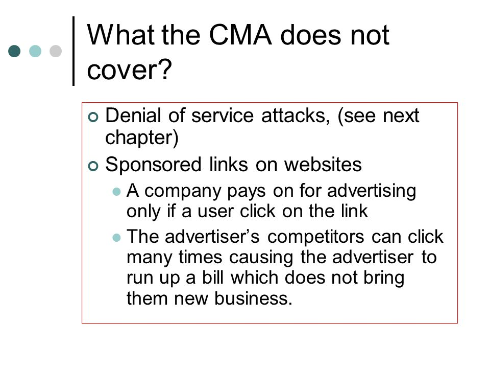 What the CMA does not cover