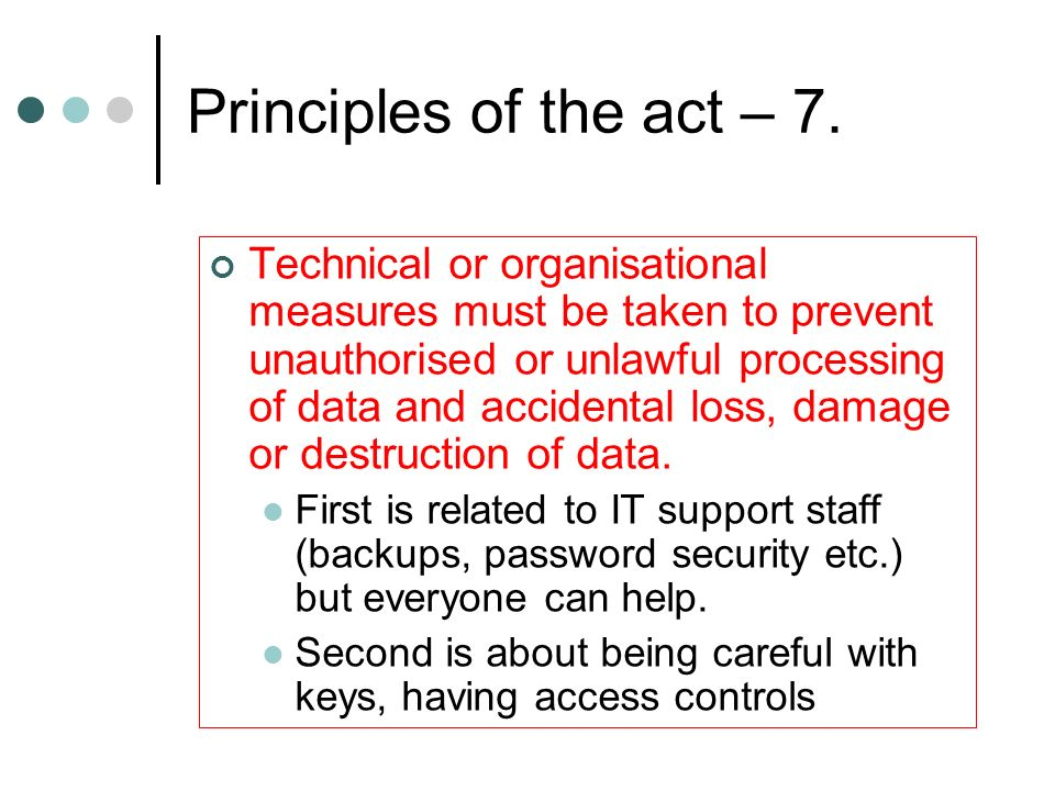 Principles of the act – 7.