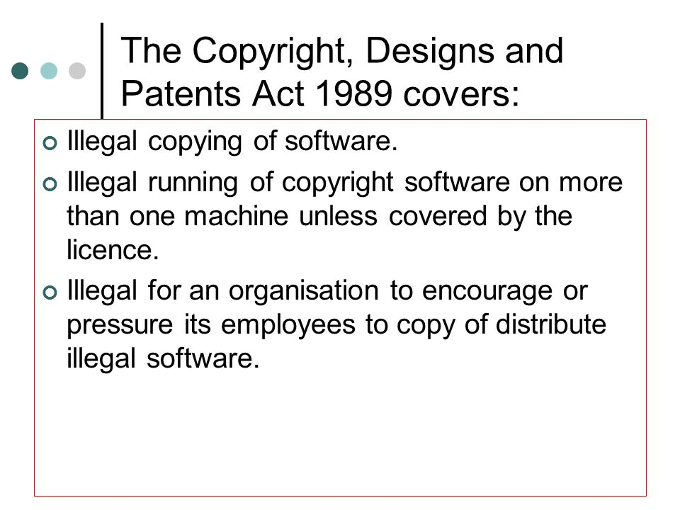 The Copyright, Designs and Patents Act 1989 covers: