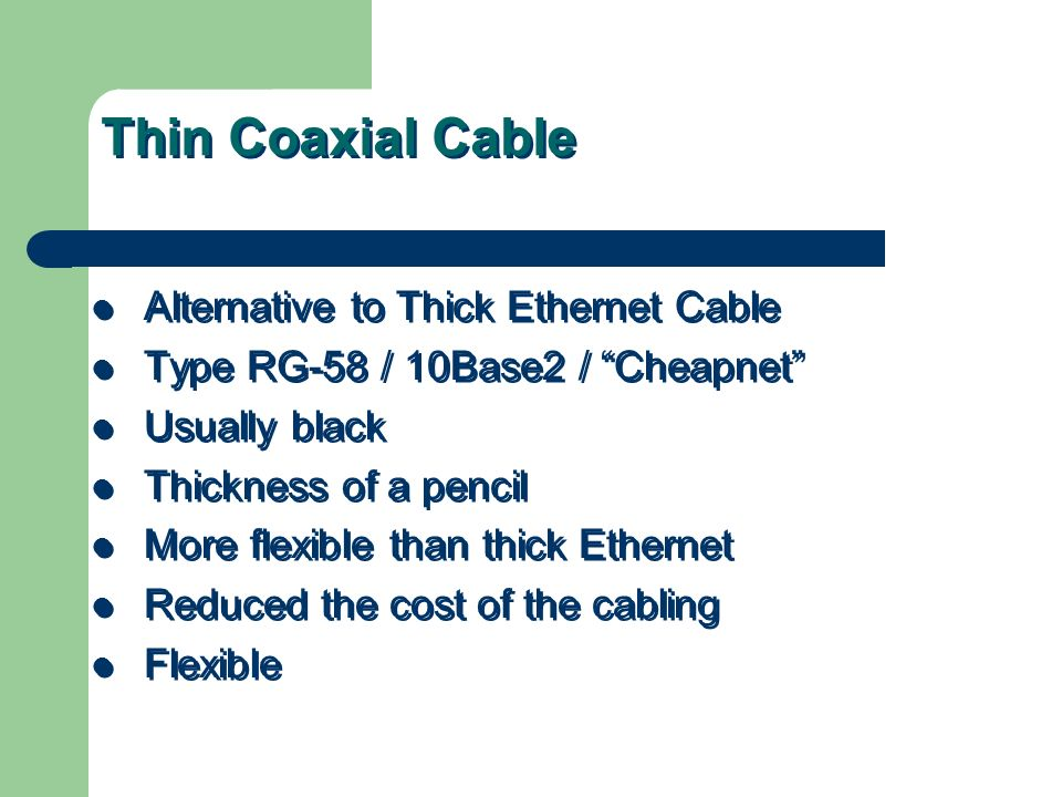 Thin Coaxial Cable Alternative to Thick Ethernet Cable