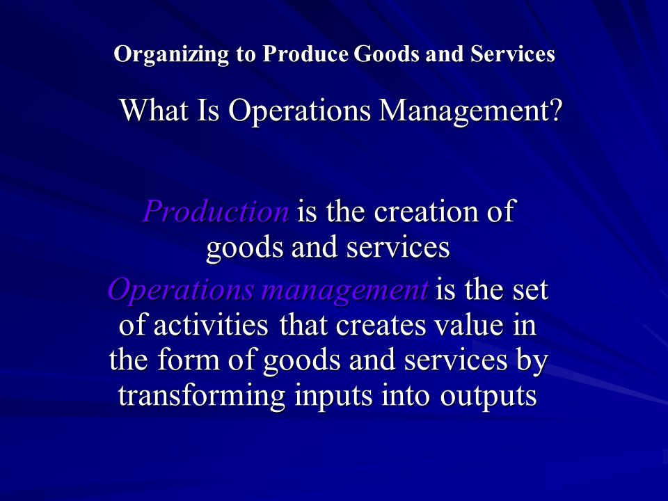 to what extend is operations management Operations management as practice of organizations' strategic management in relation to the environment petra horváthová+, marcela davidová všb – technical university of ostrava, faculty of.