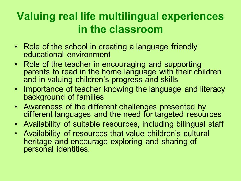 Valuing real life multilingual experiences in the classroom
