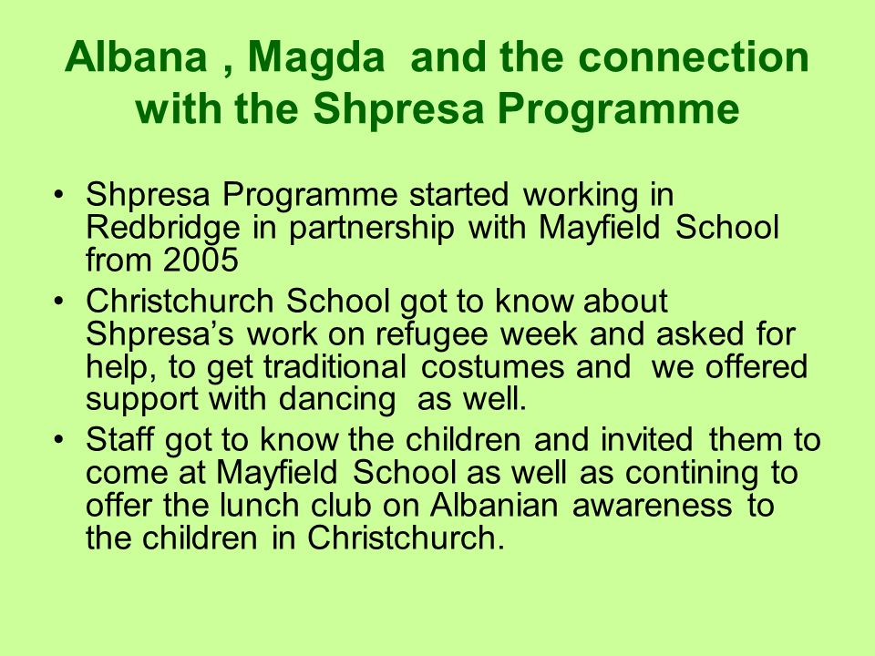 Albana , Magda and the connection with the Shpresa Programme