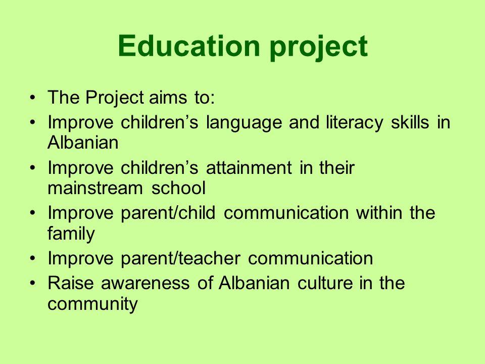 Education project The Project aims to: