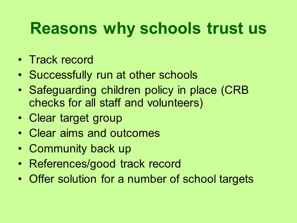 Reasons why schools trust us