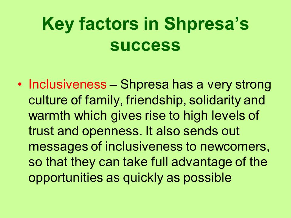 Key factors in Shpresa's success