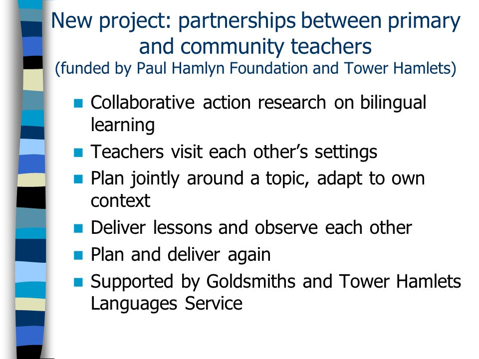 New project: partnerships between primary and community teachers (funded by Paul Hamlyn Foundation and Tower Hamlets)