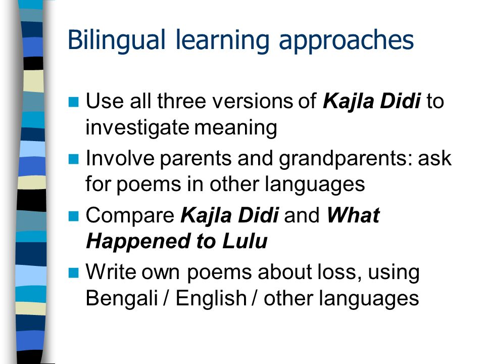 Bilingual learning approaches