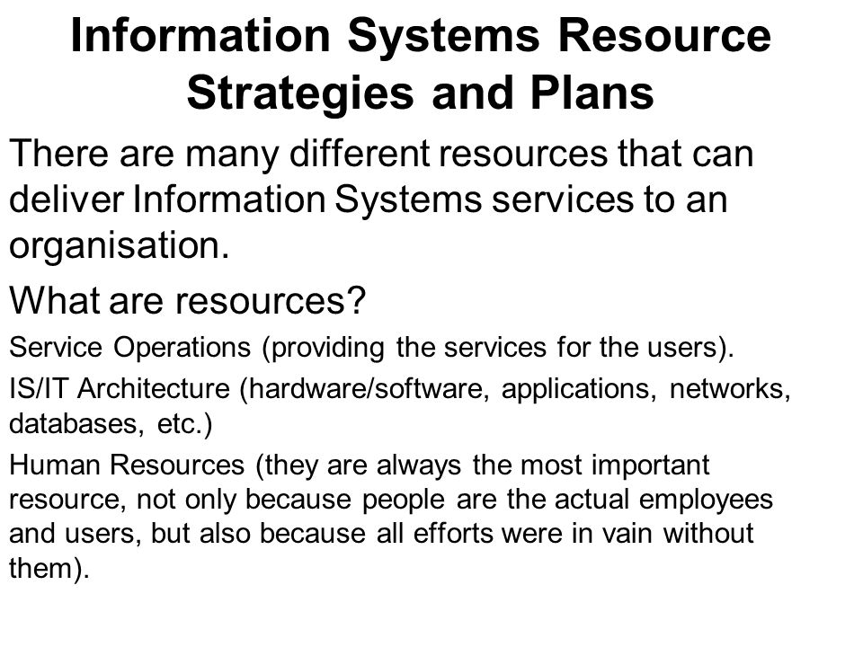 Information Systems Resource Strategies and Plans