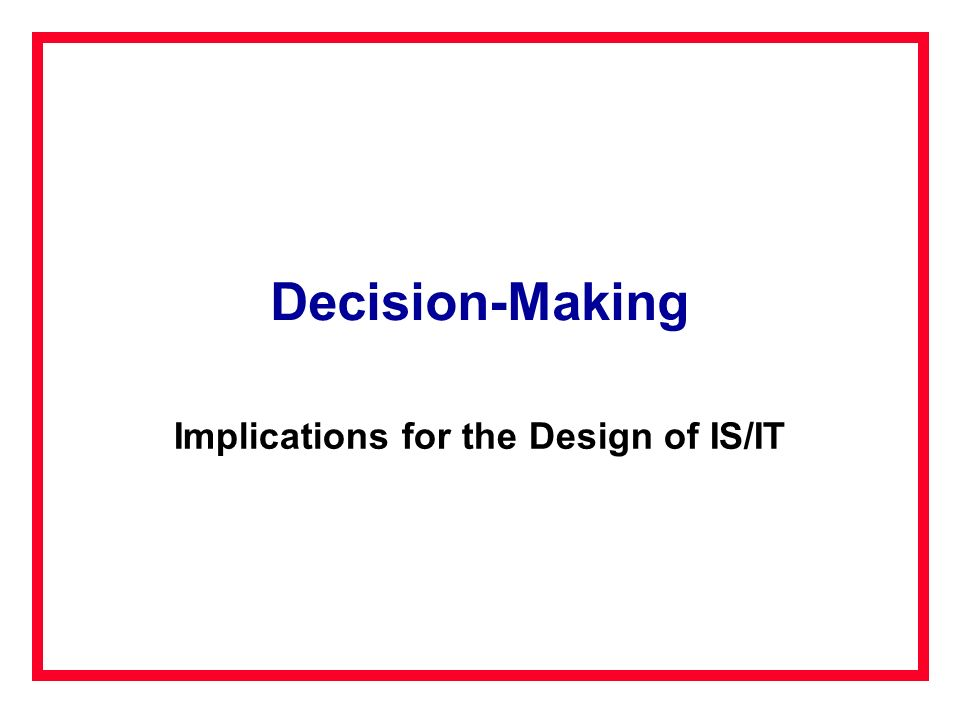 Implications for the Design of IS/IT