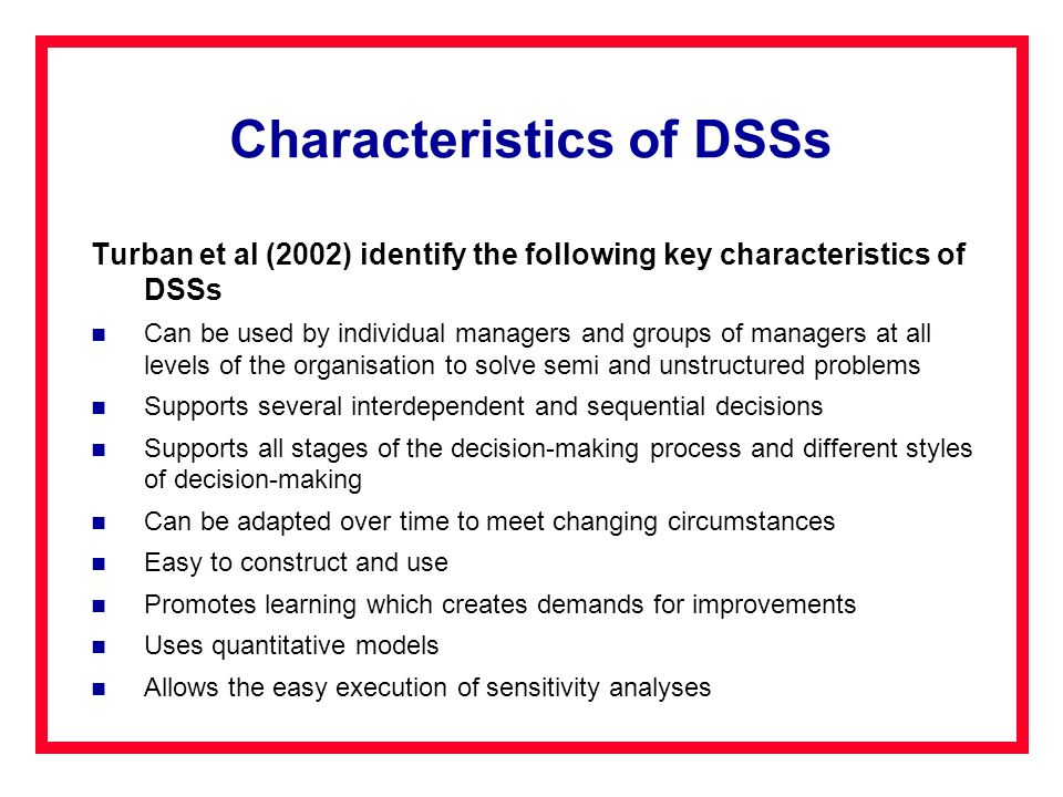 Characteristics of DSSs