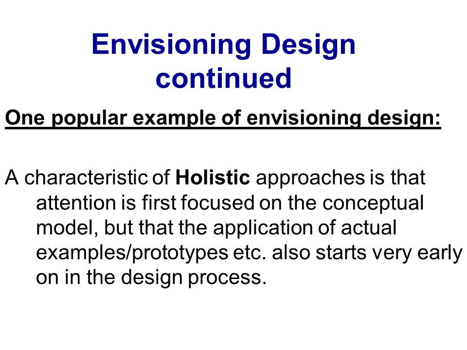 Envisioning Design continued