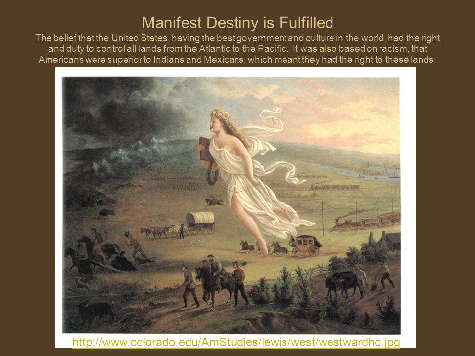 "manifest destiny and how did it fulfill the united states The concept of ""manifest destiny""—the idea that the us had the divinely granted  right to expand geographically from atlantic to pacific—was well-entrenched."