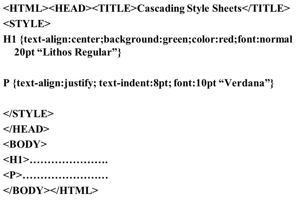<HTML><HEAD><TITLE>Cascading Style Sheets</TITLE>