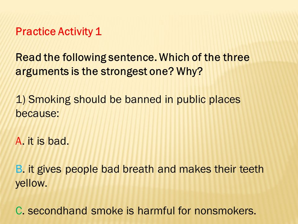 an argument in banning smoking in public places Essay on banning smoking in public places this shows that a ban on smoking in all public places might be popular but a complete ban this argument is.