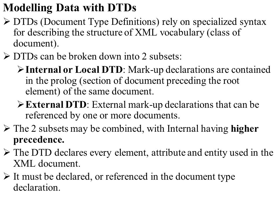 Modelling Data with DTDs