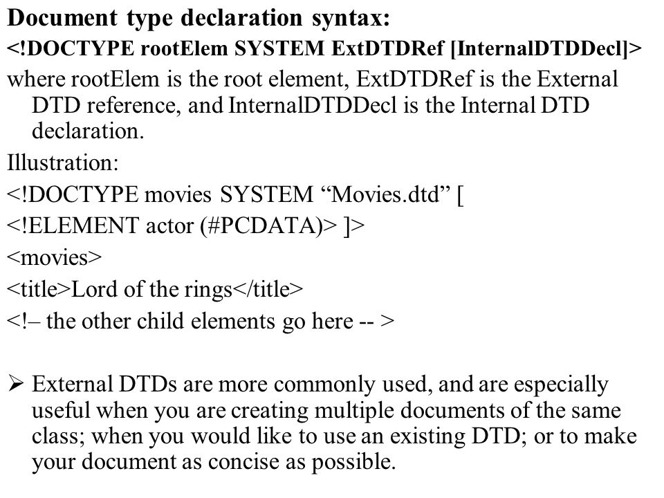 Document type declaration syntax: