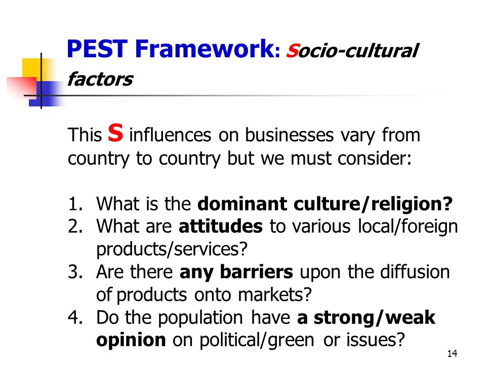 PEST Framework: Socio-cultural factors