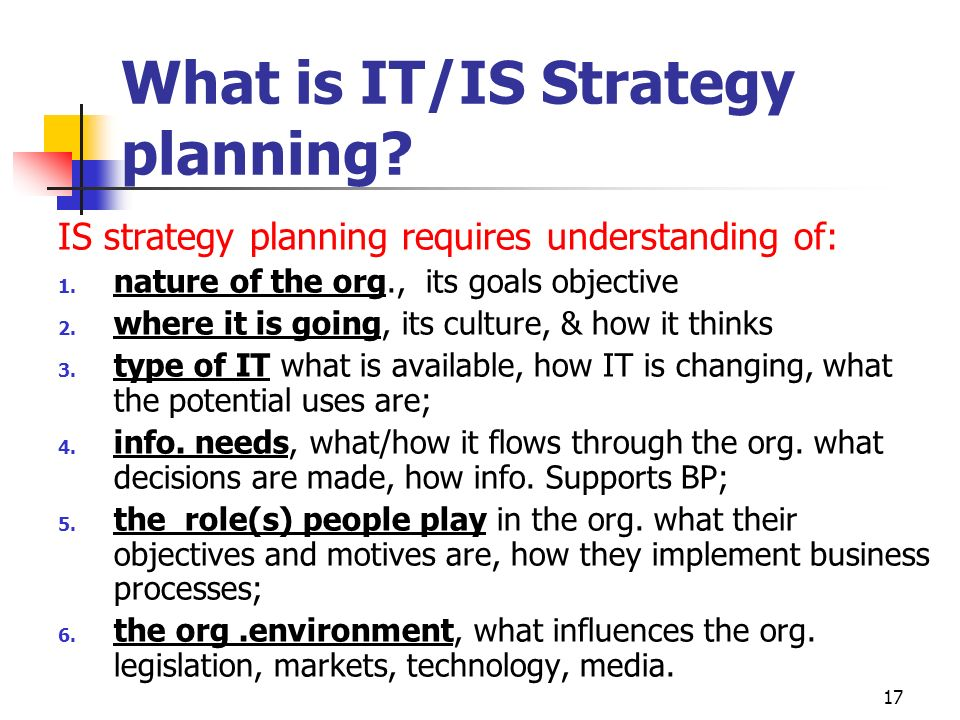 What is IT/IS Strategy planning
