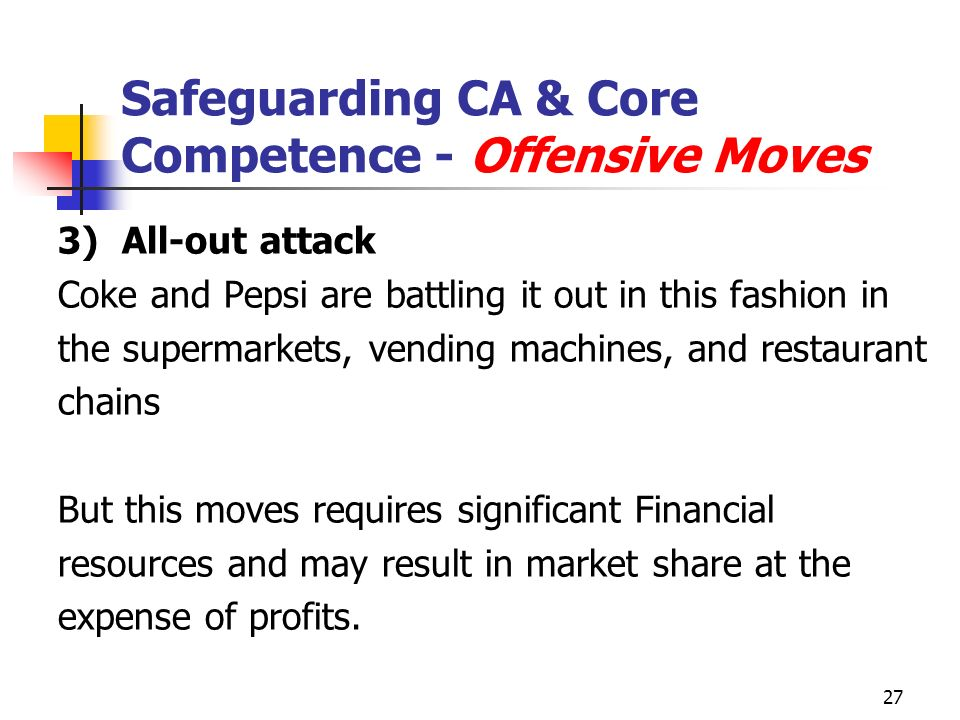 Safeguarding CA & Core Competence - Offensive Moves