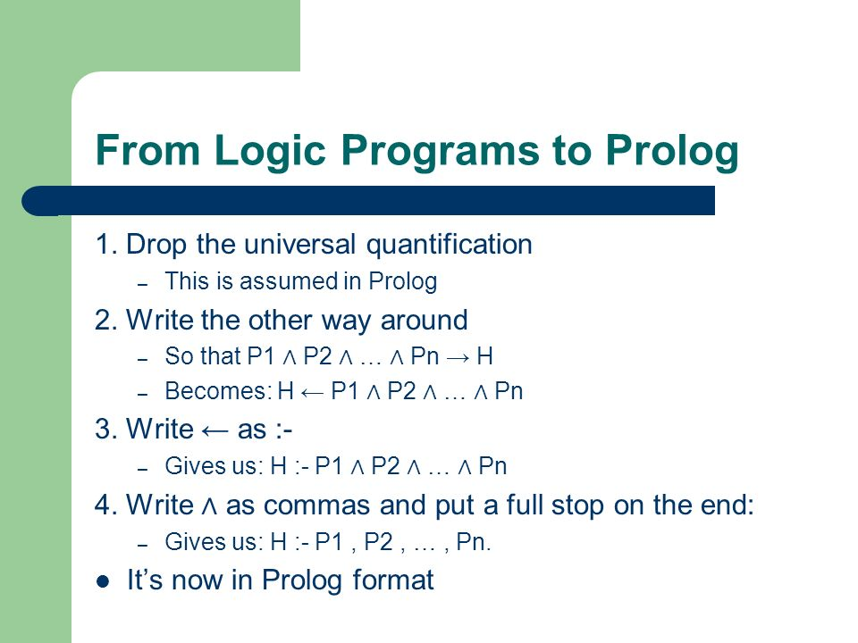 From Logic Programs to Prolog