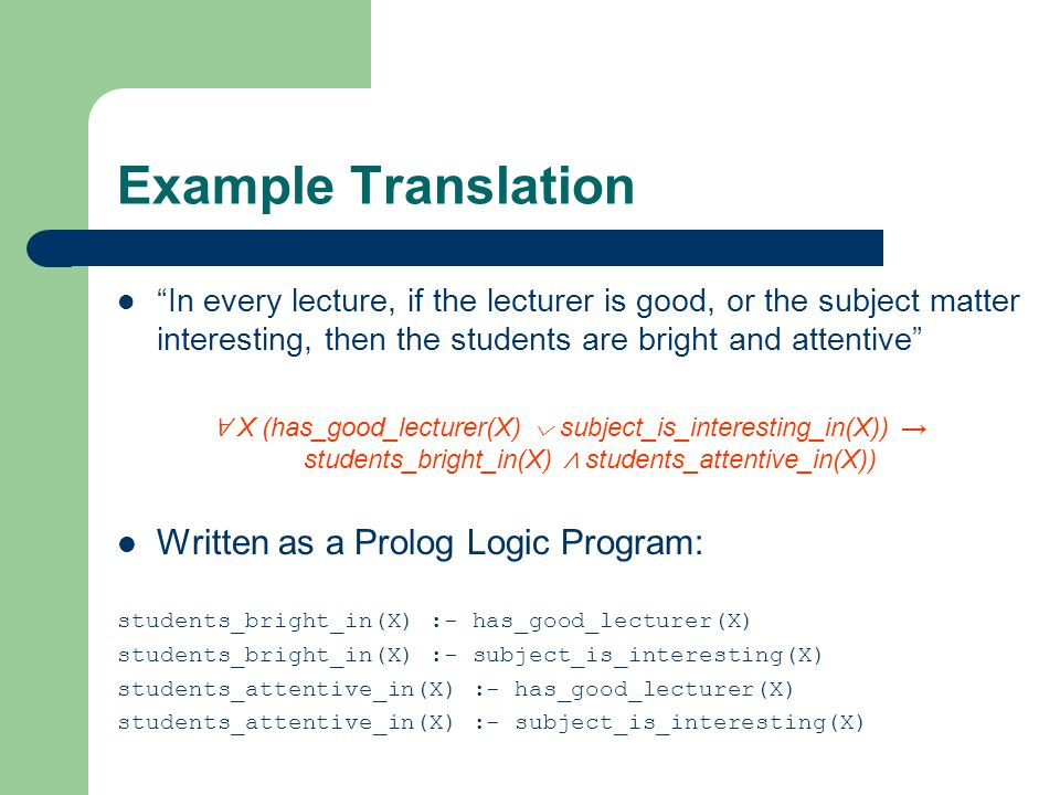 Example Translation Written as a Prolog Logic Program: