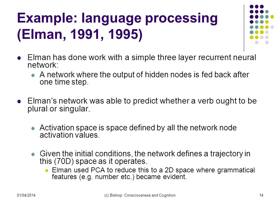Example: language processing (Elman, 1991, 1995)