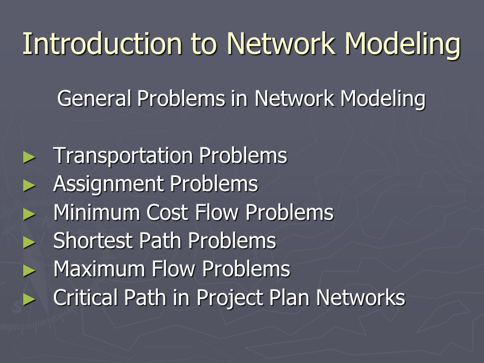 Introduction to Network Modeling