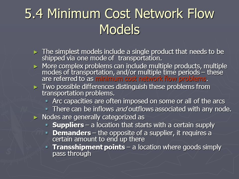 5.4 Minimum Cost Network Flow Models