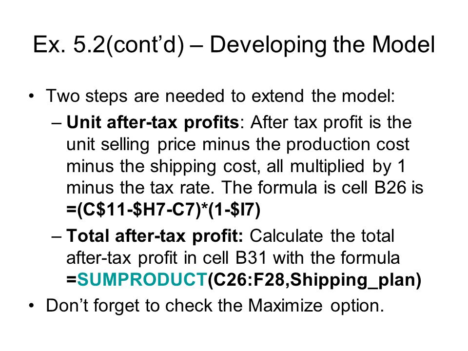 Ex. 5.2(cont'd) – Developing the Model