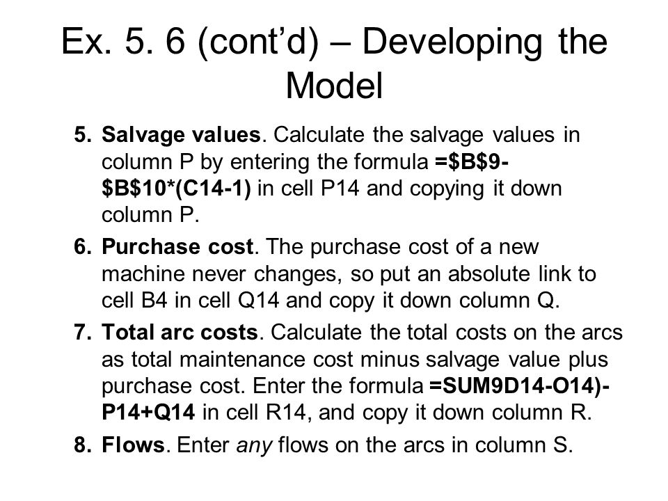 Ex. 5. 6 (cont'd) – Developing the Model