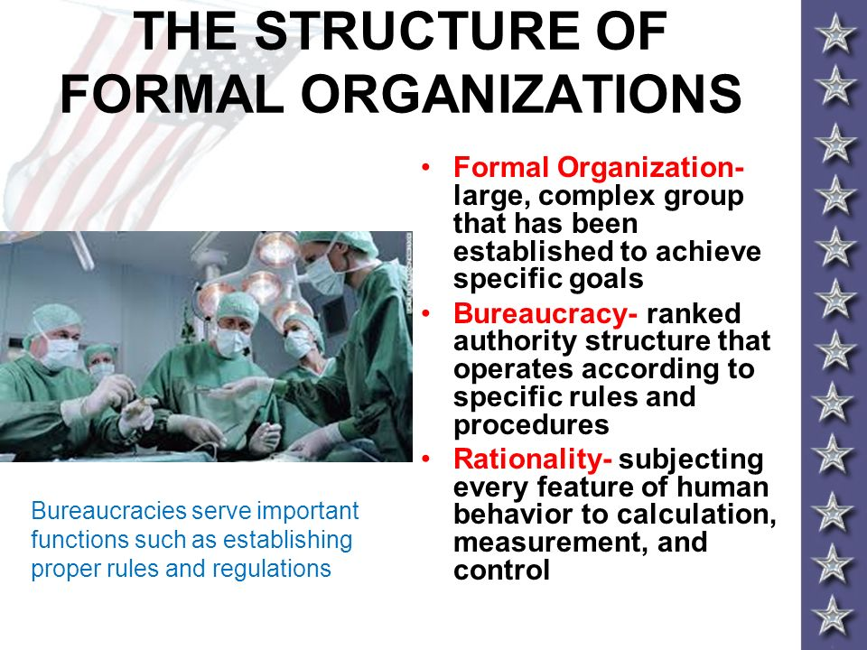 THE STRUCTURE OF FORMAL ORGANIZATIONS
