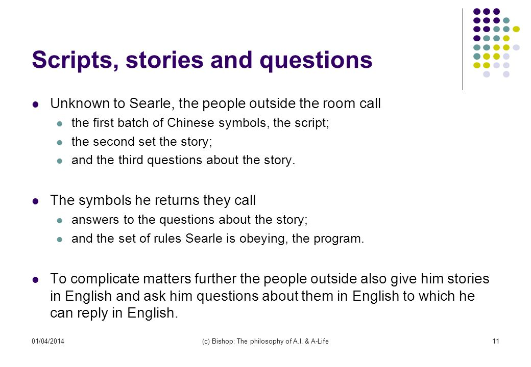 Scripts, stories and questions