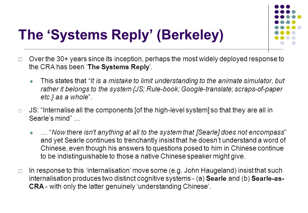 The 'Systems Reply' (Berkeley)