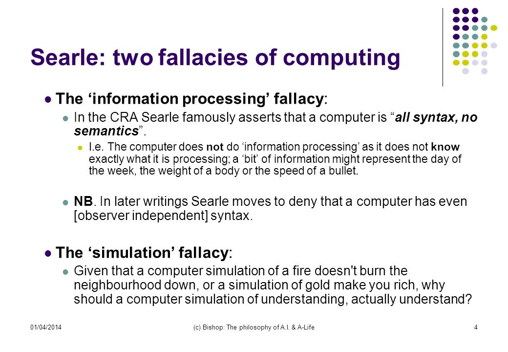 Searle: two fallacies of computing