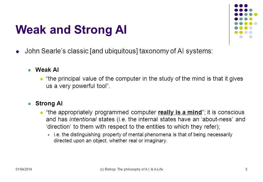 (c) Bishop: The philosophy of A.I. & A-Life