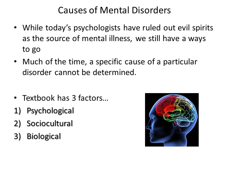 causes of mental illness Request article pdf | lay beliefs regarding causes of mental illness in nigeria: pattern and correlates | although studies have shown that views about causation are strongly associated with stigmatising attitudes to mental illness, none have examined the correlates of such causal views in order to identify the population needed to be.